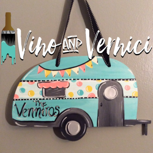 Vintage Camper Cutout for Sip and Paint Series at Casa Larga Vineyards